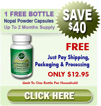 First Time Clients Get 1 Free Bottle Of Our Freeze Dried Nopal Powder Capsules - Nopal Cactus (Prickly Pear)